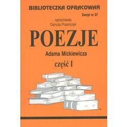 Biblioteczka opracowań zeszyt nr 37 - Poezje Adama Mickiewicza część I (opr. miękka)