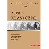 E-booki, Kino klasyczne t.2 - Tadeusz Lubelski, Iwona Sowińska, Rafał Syska