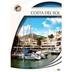 Podróże marzeń. Costa Del Sol