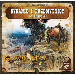 "Cyganie i przemytnicy. ""La Pendola"" - Karol May"