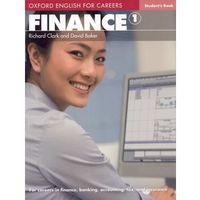 Książki do nauki języka, Finance 1 Oxford English for Careers: Książka Ucznia (opr. miękka)