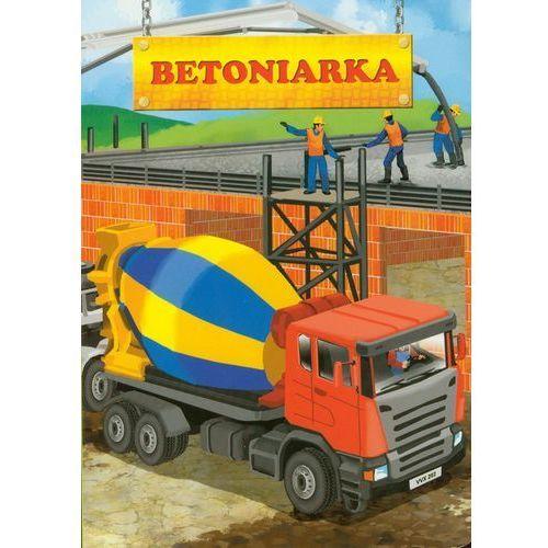 Książki dla dzieci, BETONIARKA (opr. kartonowa)