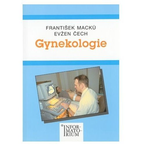 Pozostałe książki, Gynekologie František Macků; Evžen Čech