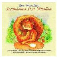 Piosenki dla dzieci, Szelmostwa Lisa Witalisa - Różni Wykonawcy (Płyta CD)