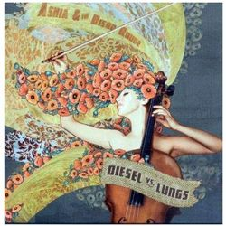 Ashia & The Bison Rouge - Diesel Vs. Lungs