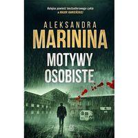 Książki kryminalne, sensacyjne i przygodowe, Motywy osobiste - Aleksandra Marinina (opr. miękka)
