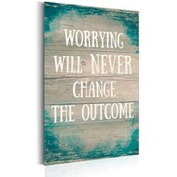 Metalowy plakat vintage - Worrying will never change the outcome 31 szer. 46 wys.