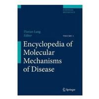 Książki popularnonaukowe, Encyclopedia of Molecular Mechanisms of Disease 3 vols