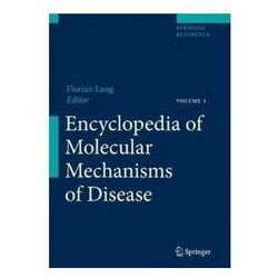 Encyclopedia of Molecular Mechanisms of Disease 3 vols