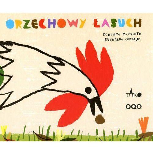 Książki dla dzieci, Orzechowy łasuch. (opr. twarda)