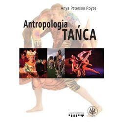 Antropologia tańca (opr. miękka)