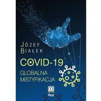 Biblioteka biznesu, Covid-19; globalna mistyfikacja (opr. broszurowa)