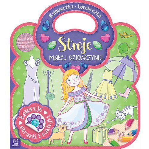 Książki dla dzieci, Książeczka-torebeczka Stroje małej dziewczynki. - Praca zbiorowa