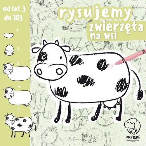 Książki dla dzieci, Rysujemy Zwierzęta Na Wsi - Praca zbiorowa (opr. broszurowa)