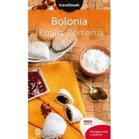 Przewodniki turystyczne, Bolonia i Emilia-Romania. Travelbook - Beata Pomykalska, Paweł Pomykalski (opr. miękka)
