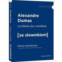 Słowniki, encyklopedie, Dama kameliowa wersja francuska z podręcznym słownikiem - Alexander Dumas (opr. miękka)