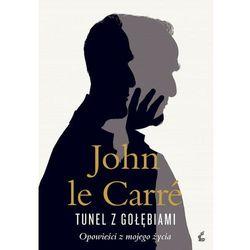 Tunel z gołębiami - John Carre, John le Carre (MOBI)