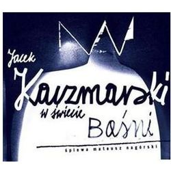 Mateusz Nagórski - Jacek Kaczmarski w świecie baśni