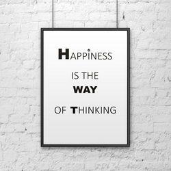 Plakat dekoracyjny 50x70 cm HAPPINESS IS THE WAY OF THINKING biały by DekoSign