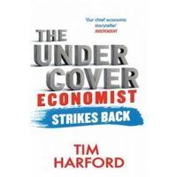 Biblioteka biznesu, The Undercover Economist Strikes Back (opr. miękka)