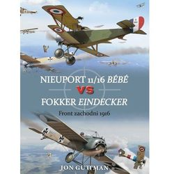 Nieuport 11/16 Bébé vs Fokker Eindecker - Jon Guttman (opr. miękka)