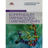 Książki medyczne, Farmakologia Danysza Kompendium farmakologii i farmakoterapii (opr. broszurowa)