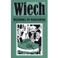 Literatura kobieca, obyczajowa, romanse, Wątróbka po warszawsku (opr. miękka)