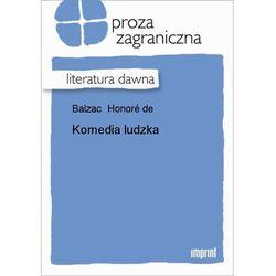 Komedia ludzka Tom I - Honoré de Balzac - ebook