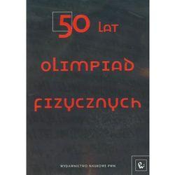 50 lat Olimpiad Fizycznych (opr. broszurowa)