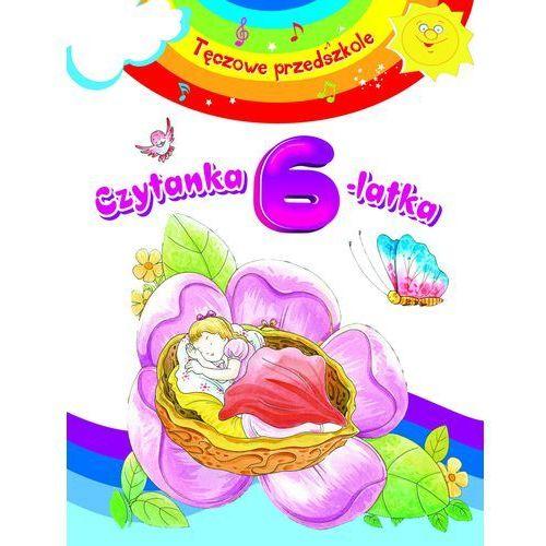 Książki dla dzieci, Czytanka 6-latka. Tęczowe przedszkole (opr. broszurowa)
