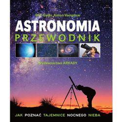 Astronomia Przewodnik - Dostępne od: 2013-10-22 (opr. broszurowa)
