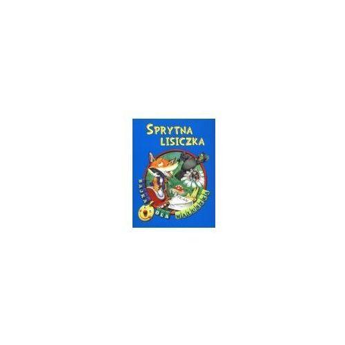 Książki dla dzieci, Sprytna lisiczka. Bajka dla maluszka (opr. broszurowa)