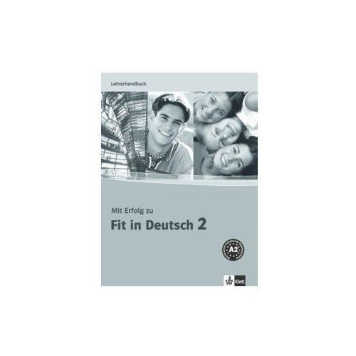 Hobby i poradniki, Mit Erfolg yu Fit in Deutsch 2. Lehrerhandbuch (opr. miękka)