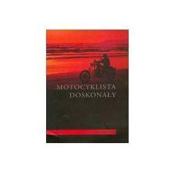 Motocyklista doskonały (opr. broszurowa)
