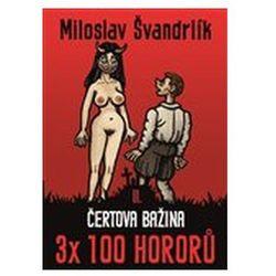 Čertova bažina 3 x 100 hororů - kniha II. Miloslav Švandrlík
