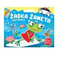 Książki dla dzieci, Koloruj Naklejaj. Żabka Żaneta i przyjaciele (opr. broszurowa)