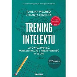 Trening intelektu wyd.3 rozszerzone - paulina mechło, jolanta grzelka (opr. broszurowa)