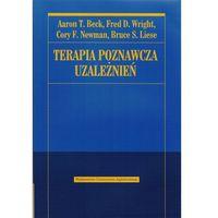 Pedagogika, TERAPIA POZNAWCZA UZALEŻNIEŃ (oprawa miękka) (Książka) (opr. miękka)