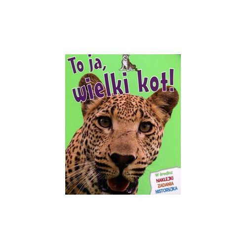 Pozostałe zabawki edukacyjne, To ja, wielki kot! - Camilla de la Bedoyere