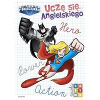 Książki dla dzieci, Uczę się... angielskiego. Super Przyjaciele DC (opr. broszurowa)